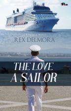 THE LOVE OF A SAILOR by Rex_delmora