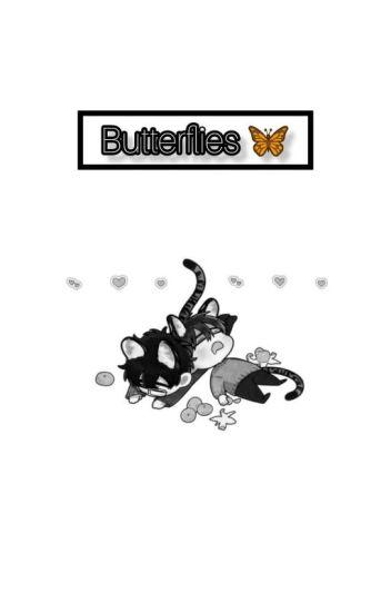 Butterflies. εїз [TERMINADA]