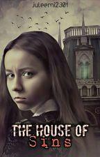 The House Of Sins // #Lichteraward2017//#brilliants2018//#rosale2017/18 by juleemi2301