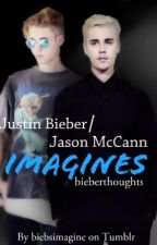Justin Bieber/Jason McCann Imagines by bieberthoughts