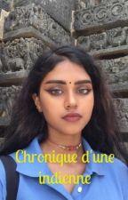 Chronique d'une indienne by Chroniques_indiennes