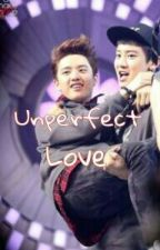 Unperfect love by Davinka_Aliyya