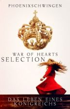 Selection - War of Hearts (MMFF) by Phoenixschwingen