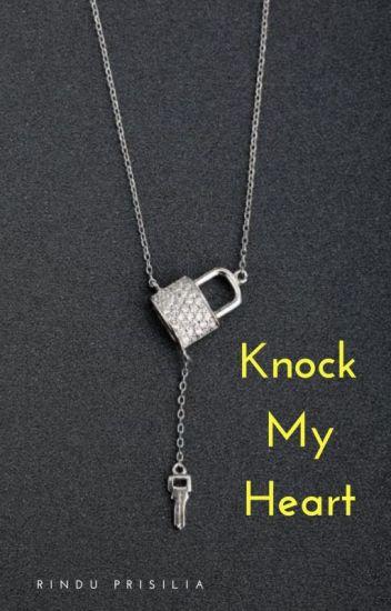 KNOCK MY HEART
