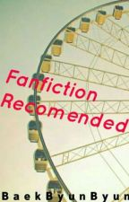 Fanfiction Recomended (K-Pop) by BaekByunByun