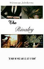 The Rivalry||ff Rywalek by FantasticsGirl