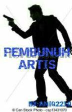 PEMBUNUH ARTIS by AniqQudin
