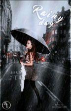 Rainy Day✔ by DarkAngel6669