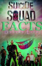 Suicide Squad-facts by DeliasLife
