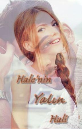 /Bitti/Hale'nin Yalın Hali by gelgelsenee