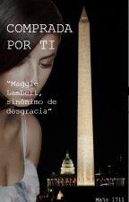 Comprada Por Ti by majo_1711