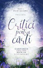 Critici pentru Cărţi (PAUZĂ) by TotiPentruUnu