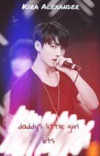 Daddy's Little Girl | BTS | by kira-alexander