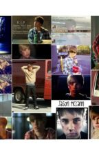 Jason McCann love  story by naturaldisasterlove