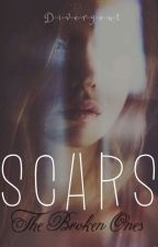 SCARS// The broken ones by D-i-v-e-r-g-e-n-t