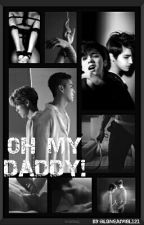 Oh My Daddy! || KrisHan by aLoNeAnqeL121