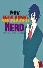 My Kissing Monster Nerd by PhantonymousQueen