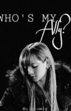 Who's my ally? by qtqtomfg