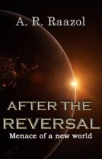 AFTER THE REVERSAL by DrRaazol
