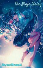 The Ninja Fairy by SkytauriUzumaki