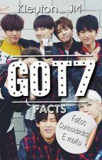 Facts | GOT7™ (갓세븐) by Kleyton_JM
