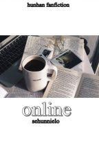 online || hunhan by sehunnielo