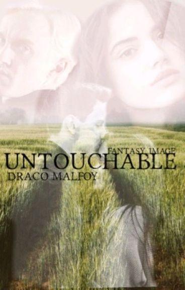 untouchable|| Draco Malfoy