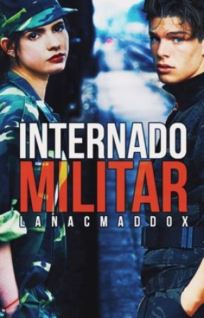Internado Militar by LanaCMaddox