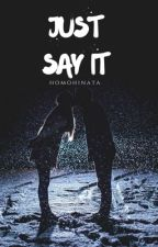 Just Say It ~ Joe Sugg by homohinata