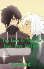 The Love Of Two On Love Love Paradise |Zanvis| by NeonTheCorrupter