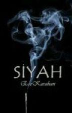 SİYAH by karahanece