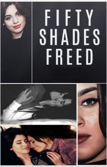 Fifty Shades Freed (Camren)