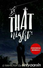 That Night by sintyaarsln