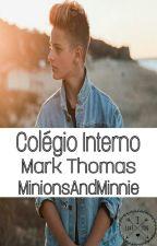 Colégio Interno ///// Mark Thomas  by MinionsAndMinnie