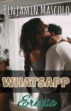 WHATSAPP | Benjamin Mascolo by Erixia