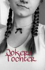 Jokers Tochter  by elmyheart_