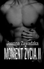 Moment życia II by Joannaaa1991