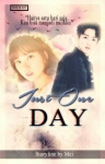 [2] Just One Day