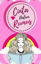 Cinta Dalam Rumus by Prinssy_starswrite
