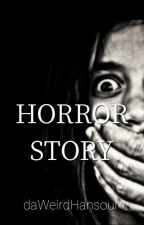 Horror Story by Jasmine__Taylor