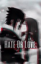 Hate Or Love Sasuke X OC by 1121bella