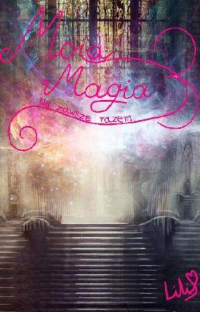 Moja Magia 3: Na zawsze razem by Lili33Love