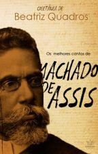 Contos De Machado De Assis by BeatrizQuadrosLS13