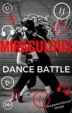 Dance Battle - Miraculous Breakdance (Zakończone) by HopeWithoutHope