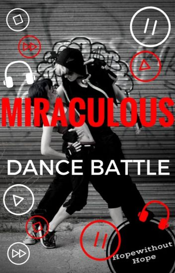 Dance Battle - Miraculous Breakdance