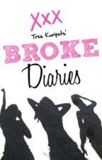 Broke Diaries by TresKuripots