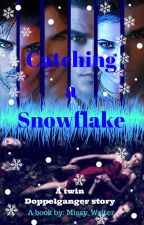 Catching A Snowflake (Damon Fanfiction)  by Aurelia_Su