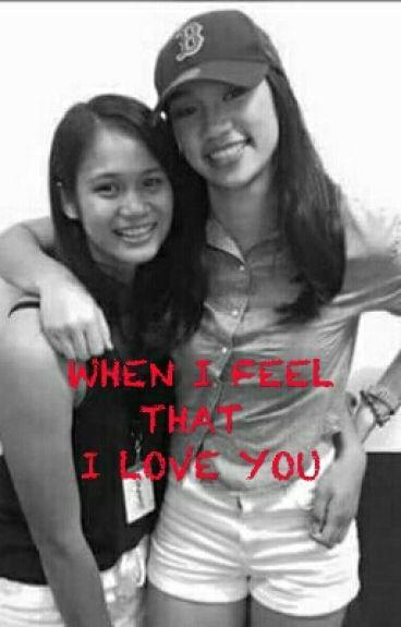 When I Feel That I Love You(jhobea fanfic)