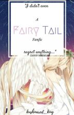 A Fairytail Fanfic  by kushinared_king
