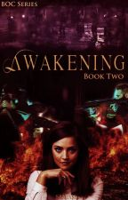 The Awakening (Bk 2 in BOC Series) by SAMiAMiz